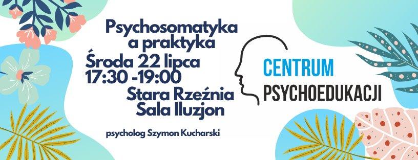 Wykład: Psychosomatyka a praktyka