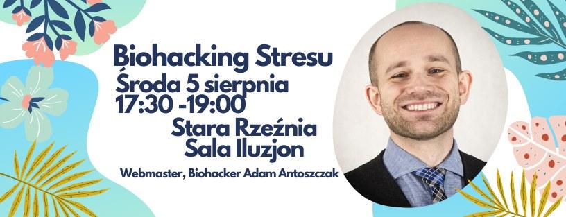 Wykład: Biohacking stresu