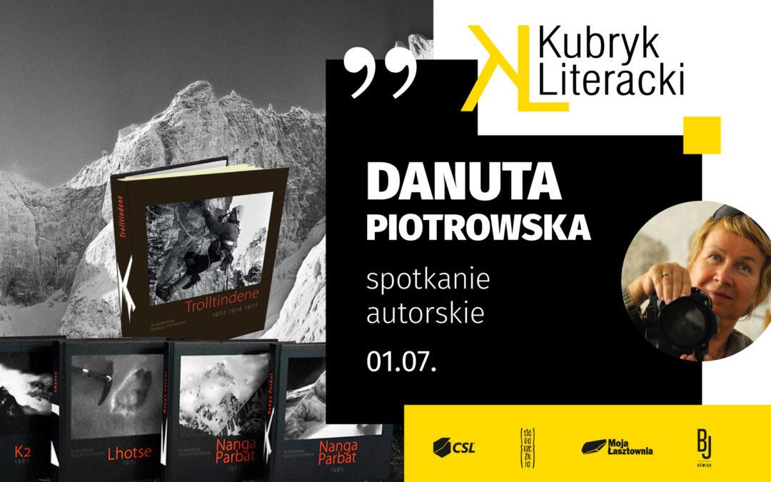 Danuta Piotrowska / spotkanie autorskie / Kubryk Literacki online